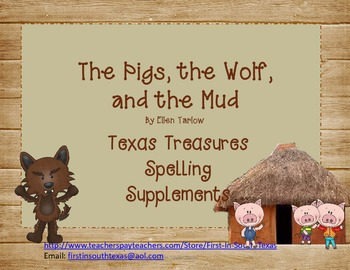 The Pigs, the Wolf, and the Mud - Treasures Supplemental S