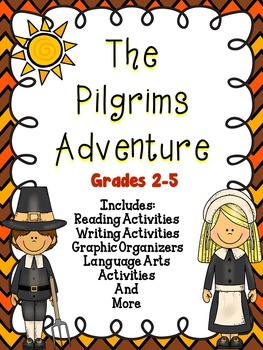 Thanksgiving Reading Comprehension The Pilgrims Adventure