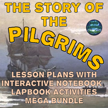 The Pilgrims Lesson Plans with Interactive Notebook Activi