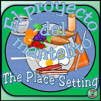 The Place Setting Food Vocabulary Project / El proyecto de