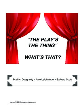 Drama: The Play's The Thing - What's That?
