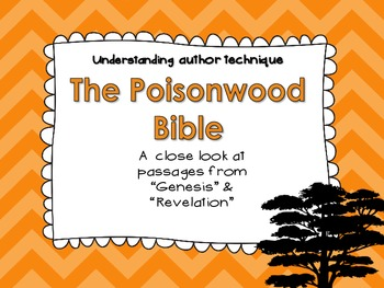 The Poisonwood Bible:  Understanding Author Technique