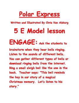 The Polar Express ~ 5E model for Literacy