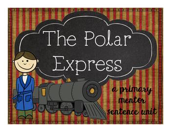 The Polar Express: A Primary Mentor Sentence Unit