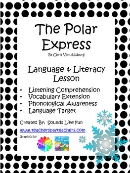 Language and Literacy Lesson: The Polar Express
