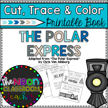 """The Polar Express"" Cut, Trace & Color Printable Book!"