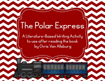 The Polar Express Literature-Based Writing Activity