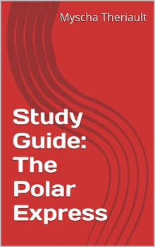 The Polar Express Literature Unit and Study Guide