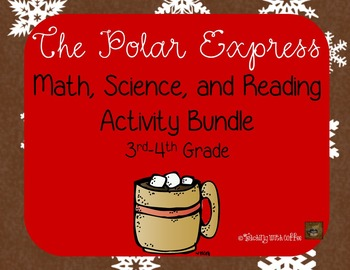 The Polar Express-Math, Science, and Reading Activity Bundle