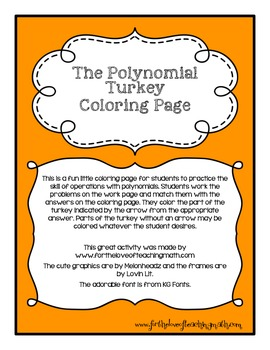 The Polynomial Turkey