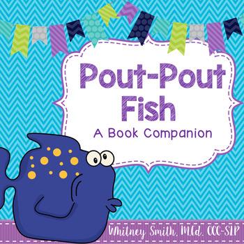 The Pout Pout Fish Book Companion Packet