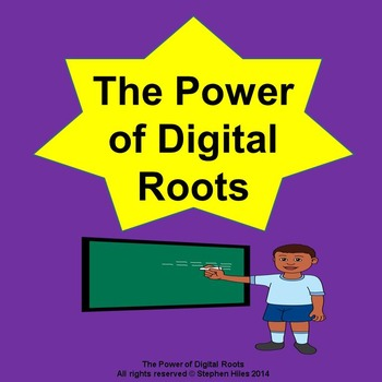 The Power of Digital Roots: Grades 3-5