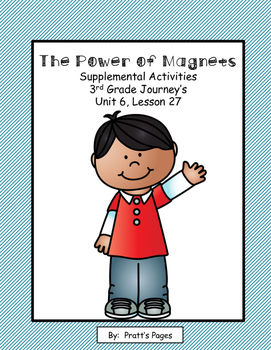 The Power of Magnets 3rd Gr. Journey's Supplemental Unit 6