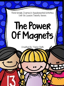 The Power of Magnets Supplemental Journey's Activities Thi