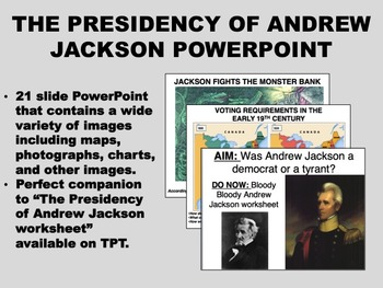 The Presidency of Andrew Jackson PowerPoint - US History C