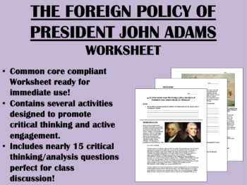 The Foreign Policy of President John Adams - US History/AP