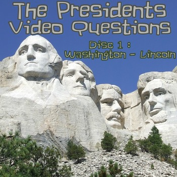 The Presidents Video Questions (History Channel) Disc 1: W