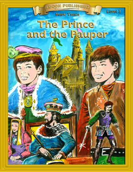 The Prince and the Pauper RL 2-3 Adapted and Abridged Novel