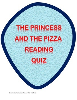 The Princess and the Pizza - Reading Comprehension Quiz
