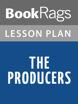 The Producers Lesson Plans