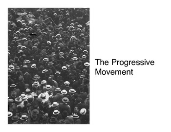 The Progressive Era (Presentation)