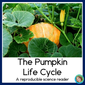 The Pumpkin Life Cycle Non-Fiction / Science