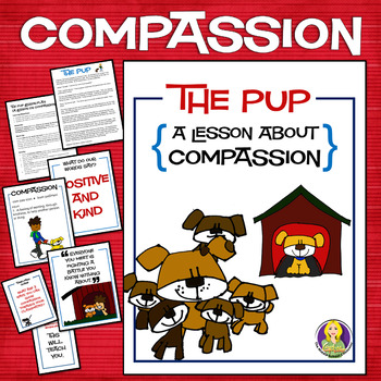 The Pup--A Lesson On Compassion