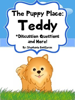 The Puppy Place Teddy (Discussion Questions)
