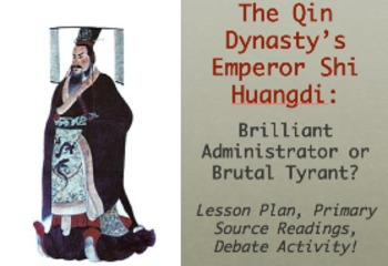The Qin Dynasty's Shi Huangdi: Brilliant Administrator or