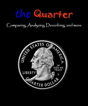 The Quarter:  Comparing, Analyzing, Describing, and more