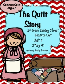 The Quilt Story Reading Street 2nd Grade CCSS