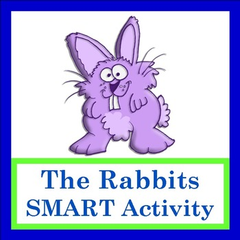 "SMART Activity to go with ""The Rabbits"" by Lisa Gillam"