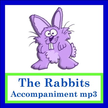 """""""The Rabbits"""" by Lisa Gillam - Accompaniment Sound Effects"""