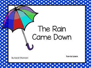 The Rain Came Down
