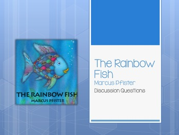 The Rainbow Fish Disucssion Questions