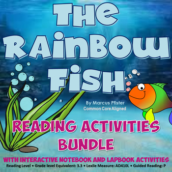 The Rainbow Fish Reading Lessons & Activity Bundle {CCSS Aligned}