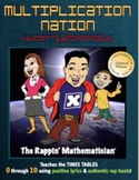 The Rappin' Mathematician: Multiplication Nation Workbook!