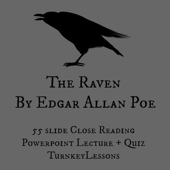 The Raven (Edgar Allan Poe) Close Reading Powerpoint and Quiz