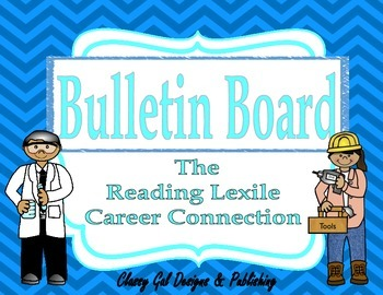 The Reading Lexile Career Connection Bulletin Board~Turquo
