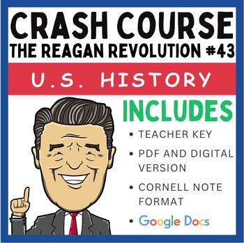 The Reagan Revolution: Graphic Organizer and Crash Course