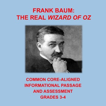The Real Wizard of Oz: Informational Passage and Assessmen