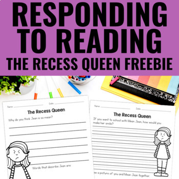 The Recess Queen - Reading Response FREEBIE