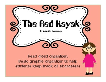 The Red Kayak by Priscilla Cummings Read Aloud  Graphic Or