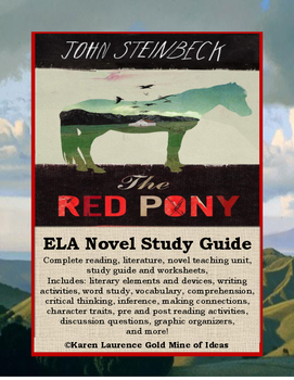 The Red Pony by John Steinbeck ELA Reading Literature Stud