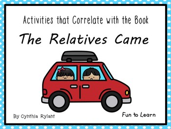 The Relatives Came ~ 27 pg. Common Core Activities