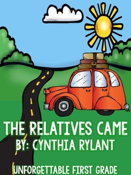 The Relatives Came {Realistic Fiction Mini Unit}