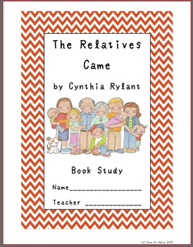 The Relatives Came by Cynthia Rylant Book Study