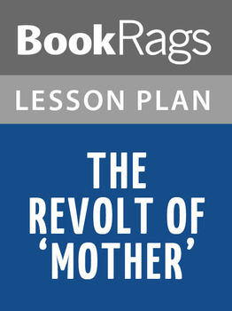 The Revolt of 'Mother' Lesson Plans