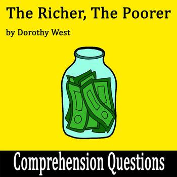 """The Richer, the Poorer"" by Dorothy West - 15 Comprehensio"