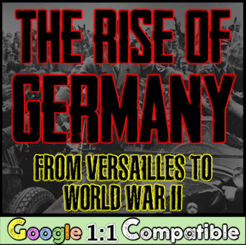 The Rise of Germany:  From Versailles to World War Two! Th